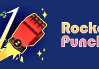 Rocket Punch! - Cheats&Hack