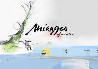 Mirages of Winter - Ukukopela&Hack