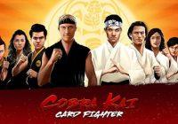 Cobra Kai: Card Fighter - Cheats&Hack