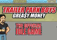 Trailer Park Boys: Greasy Money - DECENT Idle Game Cheats&హాక్
