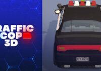 Traffic Cop 3D - Cheats&Hack
